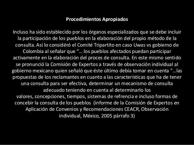 """Párrafo 137 de la Sentencia de la Corte Interamericana caso Saramaka """"adicionalmente a la consulta que se requiere siempre..."""
