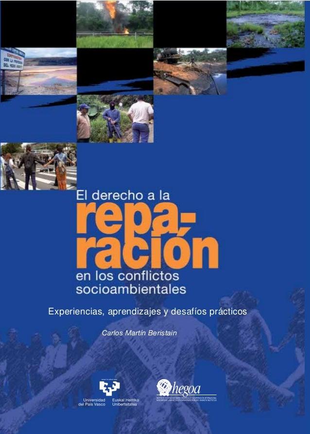 Experiencias, aprendizajes y desafíos prácticos Experiencias, aprendizajes ydesafíosprácticos Carlos Martín Beristain Elde...