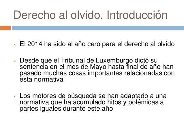 Derecho al olvido 2014 Slide 2