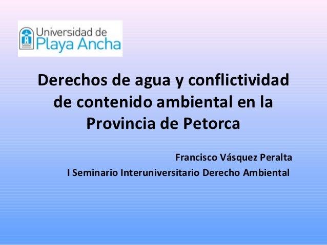 Derechos de agua y conflictividad de contenido ambiental en la      Provincia de Petorca                           Francis...