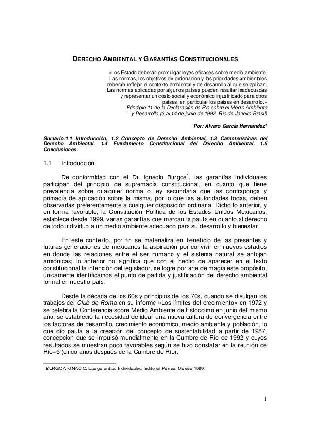 1DERECHO AMBIENTAL Y GARANTÍAS CONSTITUCIONALES«Los Estado deberán promulgar leyes eficaces sobre medio ambiente.Las norma...