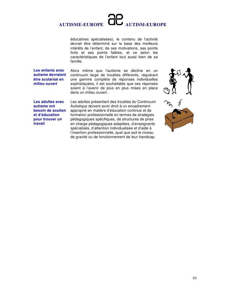AUTISME-EUROPE                          AUTISM-EUROPE                    éducatives spécialisées), le contenu de l'activit...