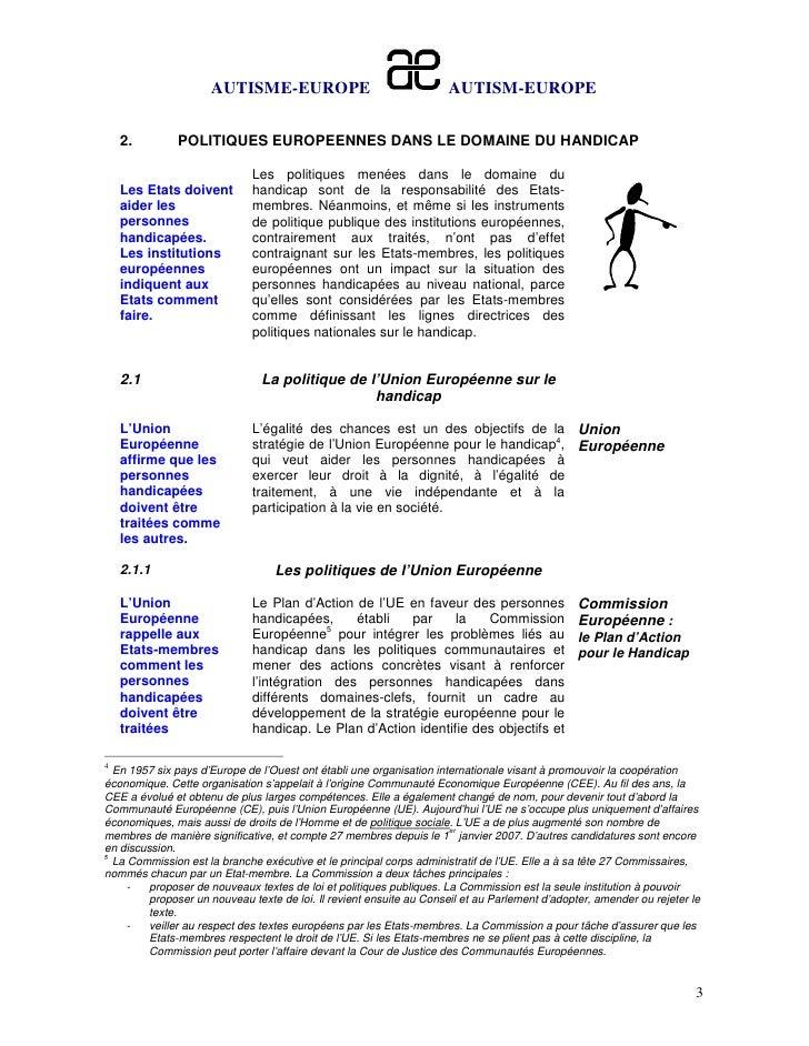 AUTISME-EUROPE                                  AUTISM-EUROPE    2.        POLITIQUES EUROPEENNES DANS LE DOMAINE DU HANDI...