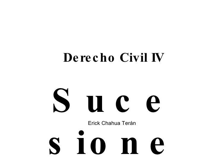 Derecho Civil IV Sucesiones Erick Chahua Terán
