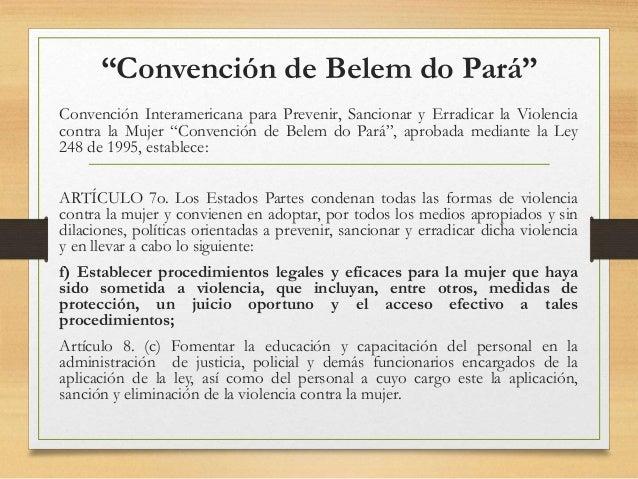 """""""Convención de Belem do Pará"""" Convención Interamericana para Prevenir, Sancionar y Erradicar la Violencia contra la Mujer ..."""