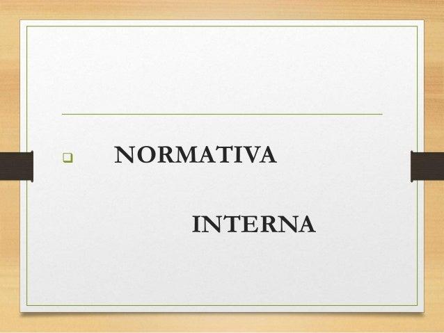 NORMATIVA INTERNA