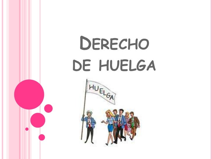 Derecho de huelga<br />