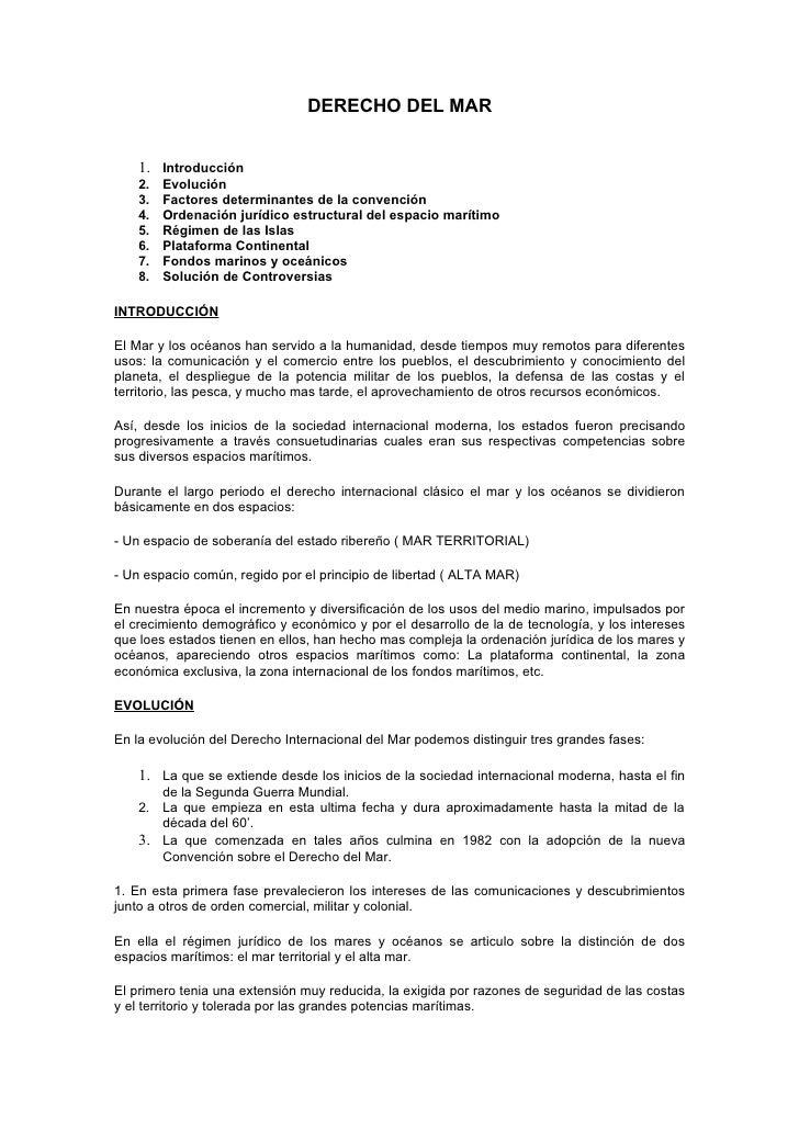 DERECHO DEL MAR    1. Introducción    2.   Evolución    3.   Factores determinantes de la convención    4.   Ordenación ju...