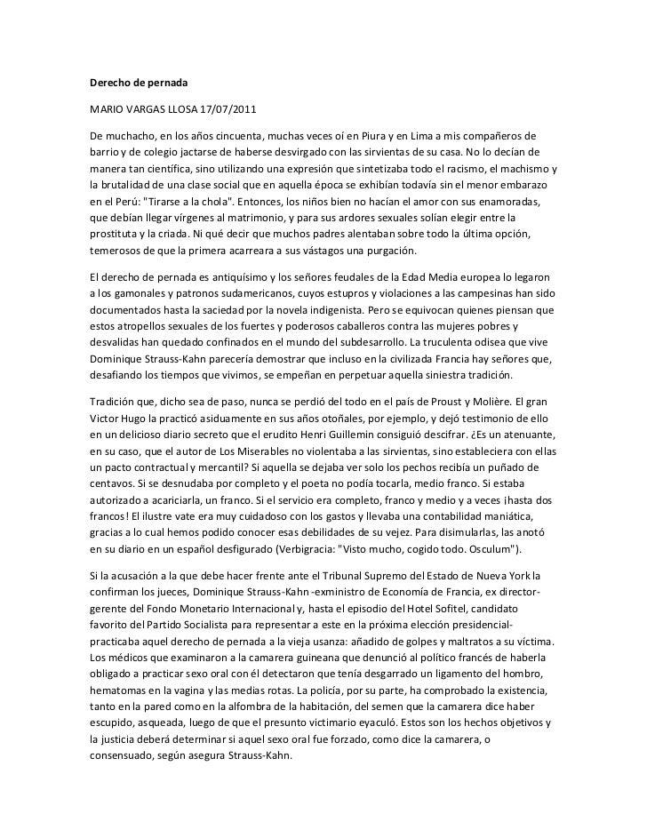 Derecho de pernadaMARIO VARGAS LLOSA 17/07/2011De muchacho, en los años cincuenta, muchas veces oí en Piura y en Lima a mi...