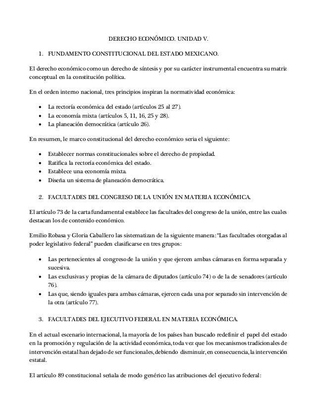DERECHO ECONÓMICO. UNIDAD V. 1. FUNDAMENTO CONSTITUCIONAL DEL ESTADO MEXICANO. El derecho económico como un derecho de sín...