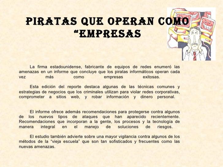 """Piratas que operan como """"empresas La firma estadounidense, fabricante de equipos de redes enumeró las amenazas en un infor..."""