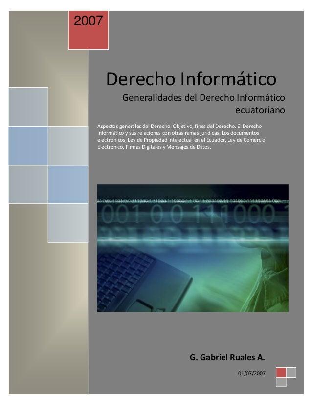 2007       Derecho Informático             Generalidades del Derecho Informático                                      ecua...