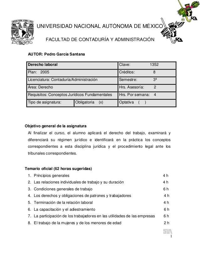 UNIVERSIDAD NACIONAL AUTÓNOMA DE MÉXICO           FACULTAD DE CONTADURÍA Y ADMINISTRACIÓN AUTOR: Pedro García Santana Dere...