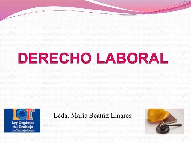 Lcda. María Beatriz Linares
