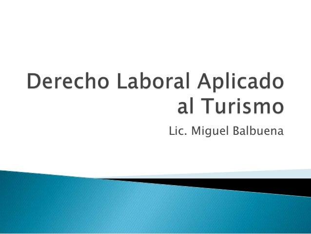 Lic. Miguel Balbuena