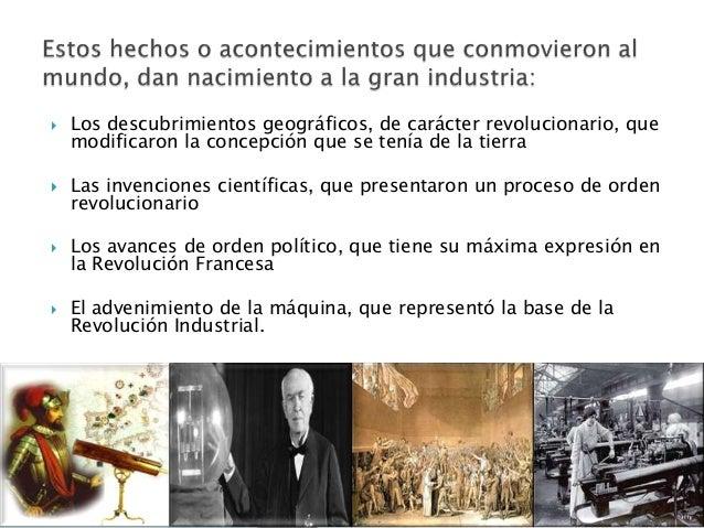    La revolución industrial es un cambio económico    fundamental en la fabricación de productos    elaborados, ya que em...