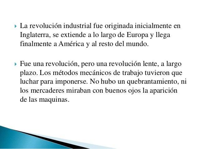    Nuevos inventos en actividades productivas.   La consolidación del Capitalismo.   El crecimiento de la población urb...