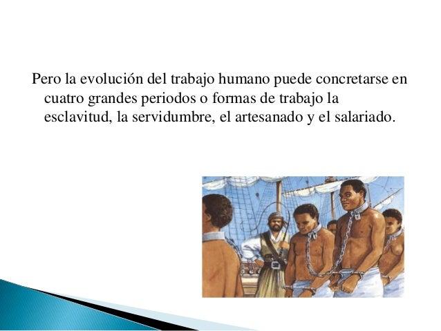    Todos los pueblos antiguos conocieron la esclavitud. La guerra, y    la piratería fueron las principales fuentes de es...