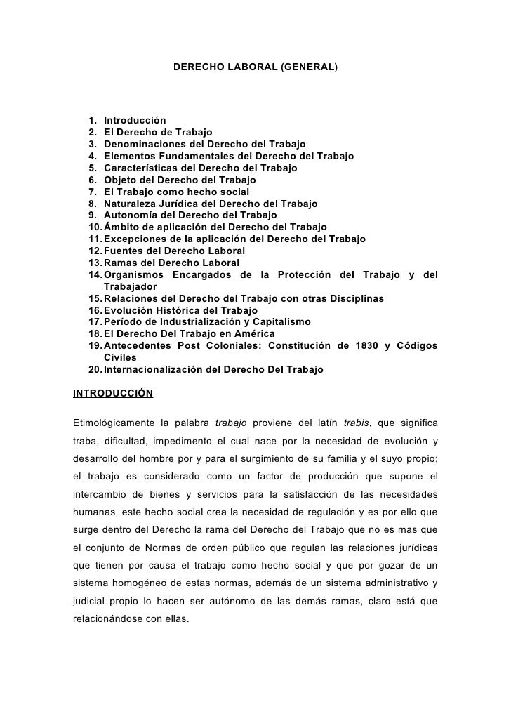 DERECHO LABORAL (GENERAL)   1. Introducción   2. El Derecho de Trabajo   3. Denominaciones del Derecho del Trabajo   4. El...