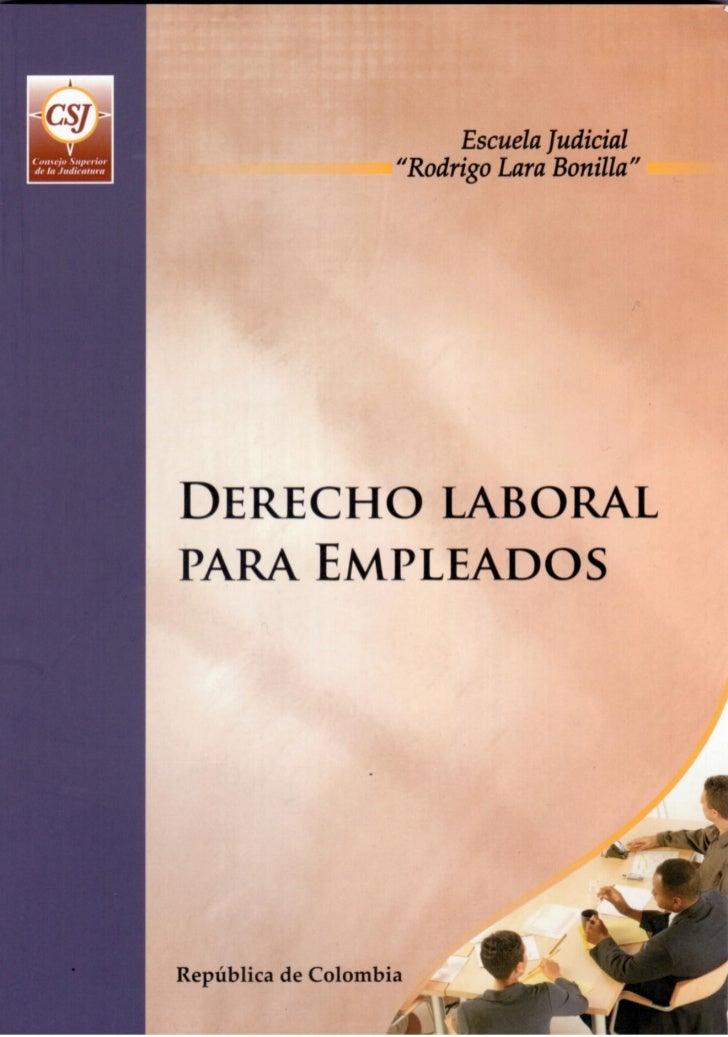 PROGRAMA DE FORMACIÓN JUDICIAL ESPECIALIZADA PARA EL ÁREA LABORAL Y DE LA SEGURIDAD SOCIAL           DERECHO LABORAL PARA ...