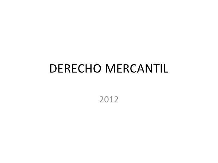 DERECHO MERCANTIL       2012