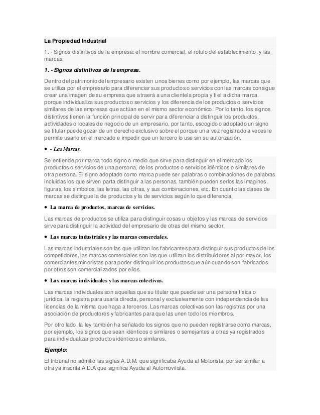 La Propiedad Industrial 1. - Signos distintivos de la empresa: el nombre comercial, el rotulo del establecimiento, y las m...