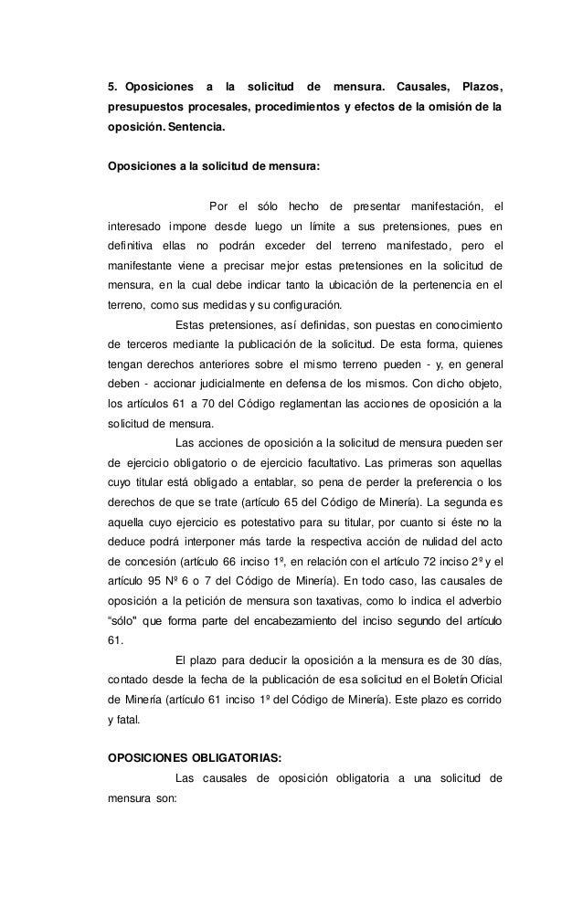 5. Oposiciones a la solicitud de mensura. Causales, Plazos, presupuestos procesales, procedimientos y efectos de la omisió...