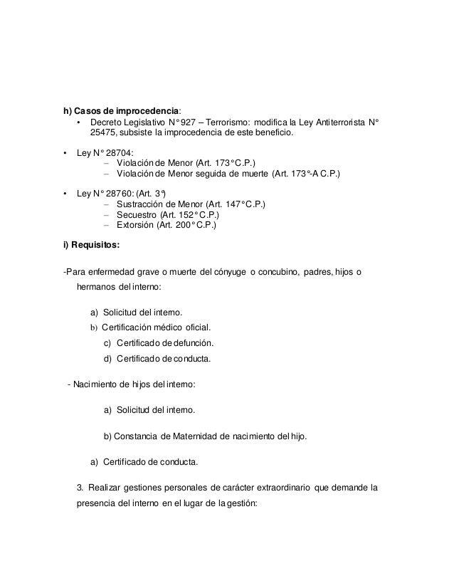 h) Casos de improcedencia: • Decreto Legislativo N° 927 – Terrorismo: modifica la Ley Antiterrorista N° 25475, subsiste la...