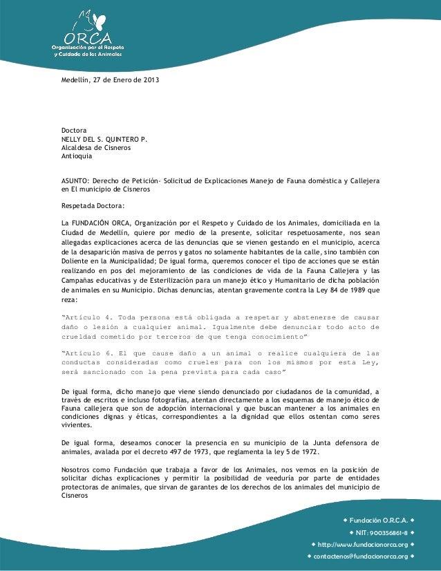 Medellín, 27 de Enero de 2013DoctoraNELLY DEL S. QUINTERO P.Alcaldesa de CisnerosAntioquiaASUNTO: Derecho de Petición- Sol...