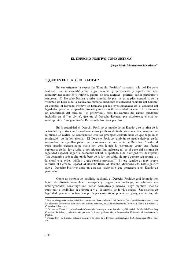 EL DERECHO POSITIVO COMO SISTEMA *                                                               Jorge Efraín Monterroso S...
