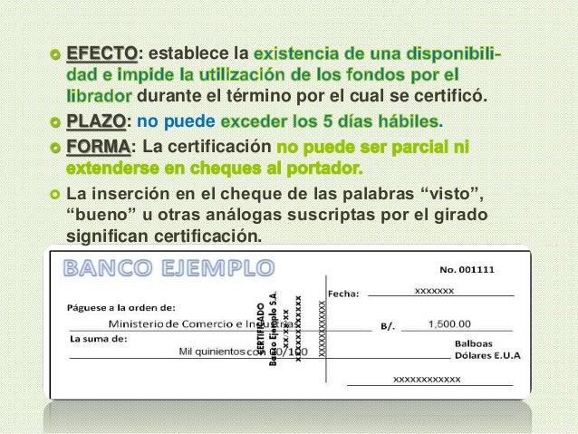  EFECTO: establece la durante el término por el cual se certificó.  PLAZO: no puede .  FORMA: La certificación  La ins...