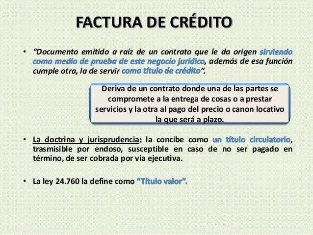 """• """"Documento emitido a raíz de un contrato que le da origen , además de esa función cumple otra, la de servir """". • La doct..."""