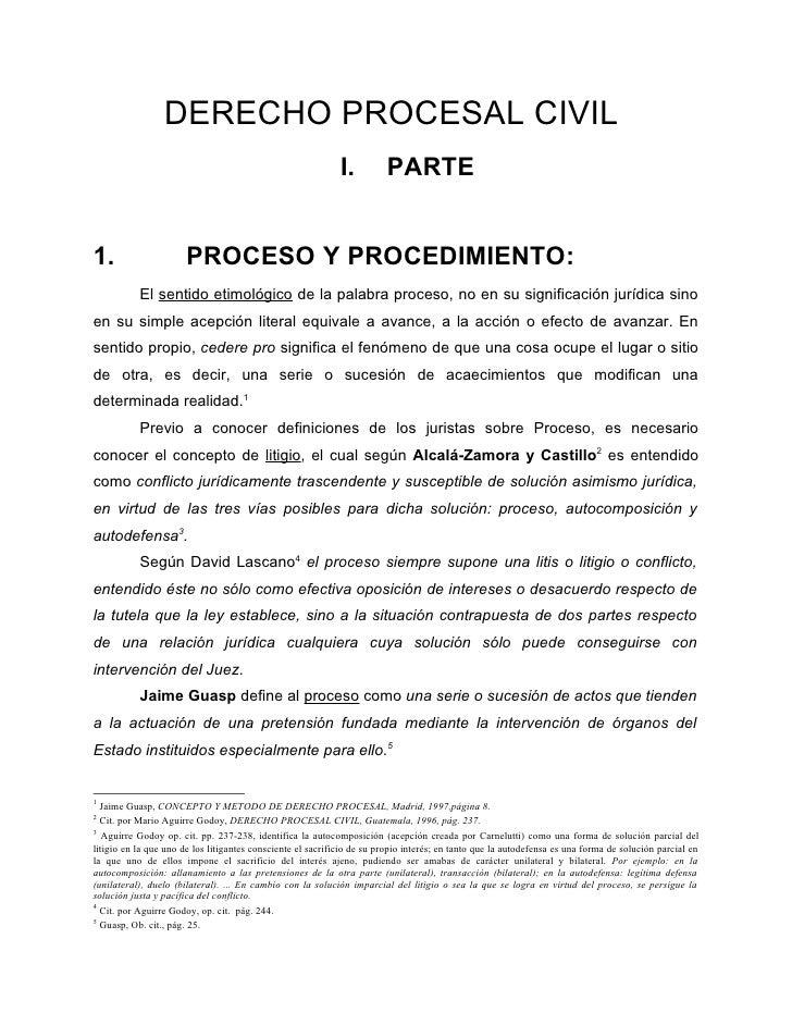 DERECHO PROCESAL CIVIL                                                             I.         PARTE1.                     ...