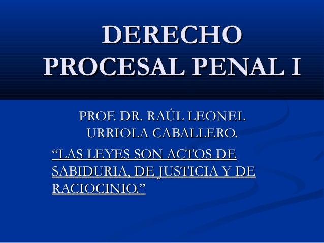 Derecho Procesal Penal I.