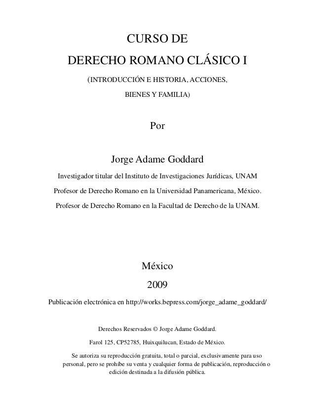 CURSO DE      DERECHO ROMANO CLÁSICO I             (INTRODUCCIÓN E HISTORIA, ACCIONES,                            BIENES Y...