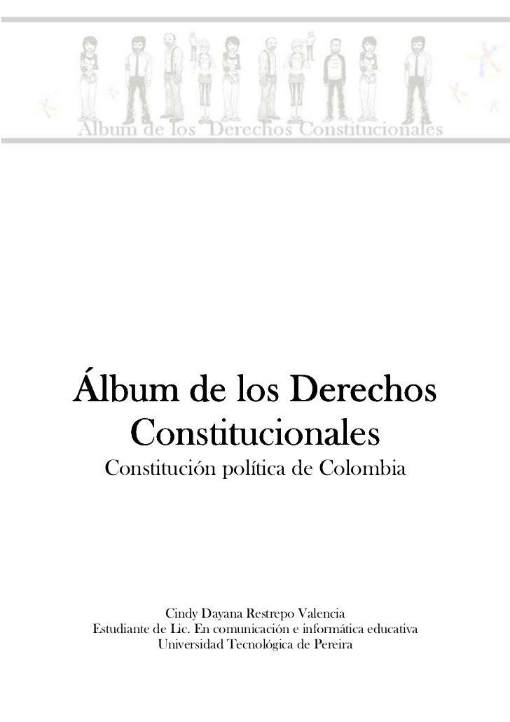 NACHO Y LUNAÁlbum de los Derechos   Constitucionales   Constitución política de Colombia              Cindy Dayana Restrep...