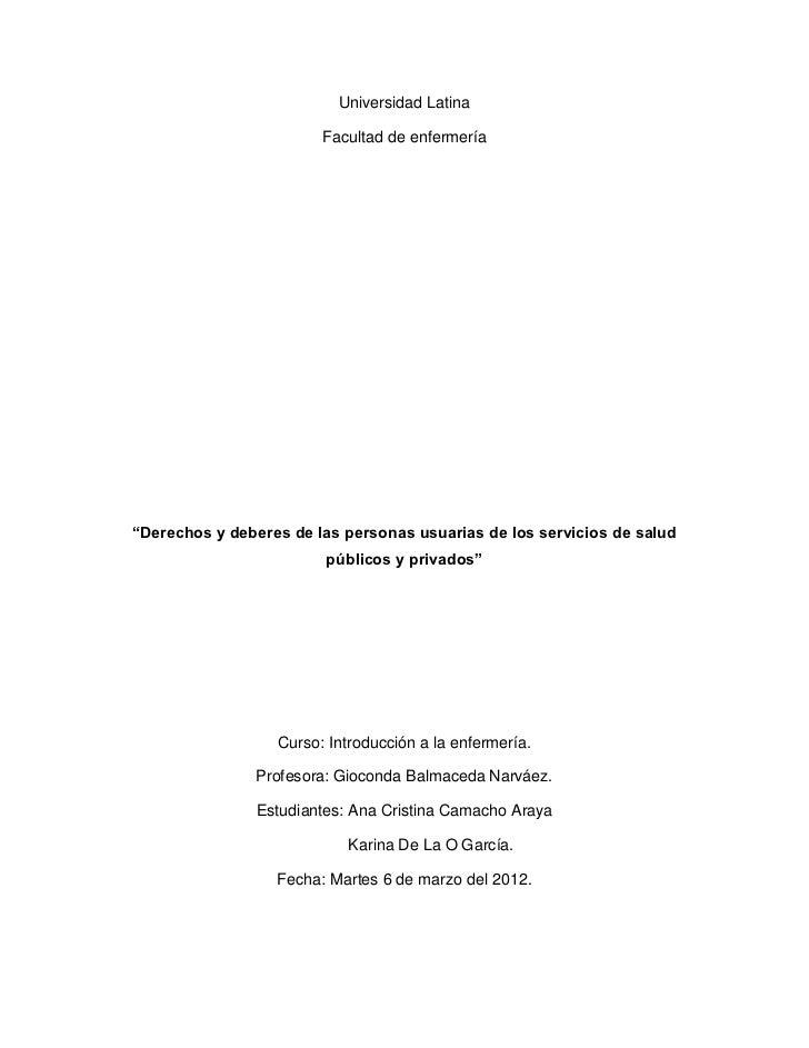"""Universidad Latina                        Facultad de enfermería""""Derechos y deberes de las personas usuarias de los servic..."""