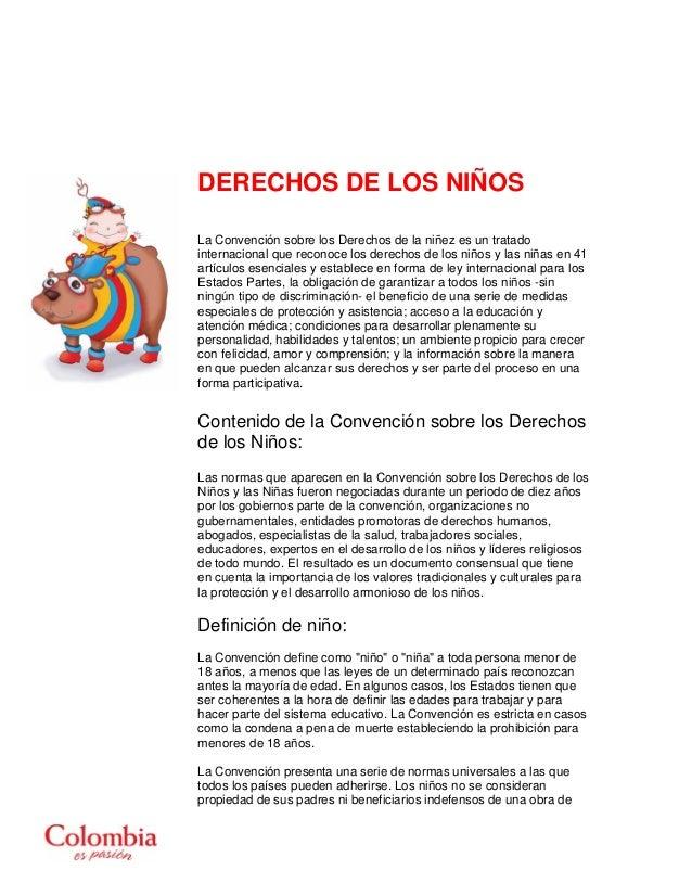 DERECHOS DE LOS NIÑOS La Convención sobre los Derechos de la niñez es un tratado internacional que reconoce los derechos d...