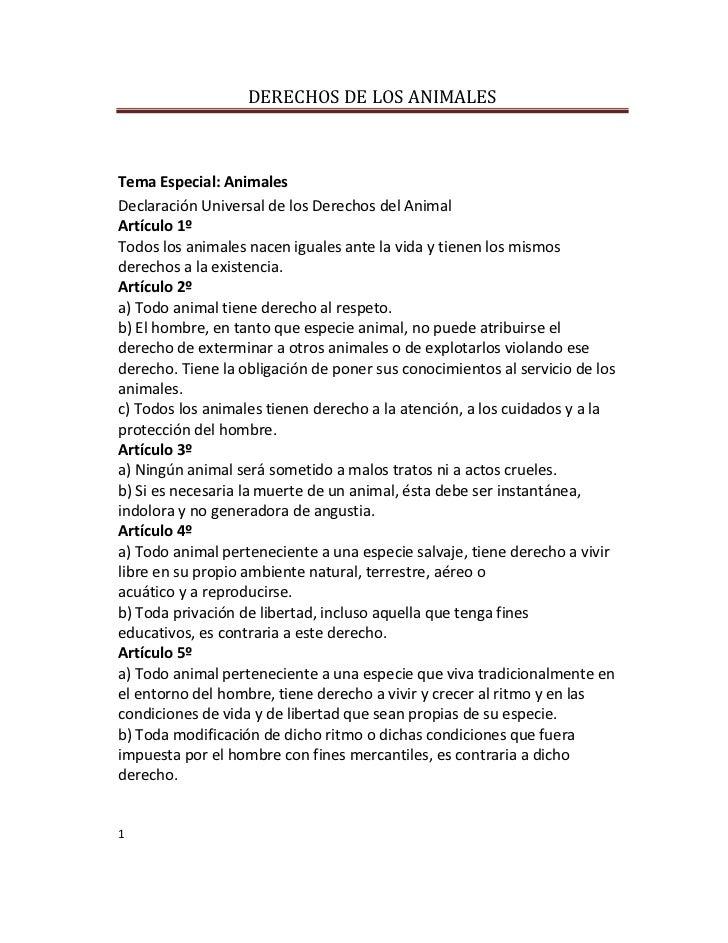 DERECHOS DE LOS ANIMALESTema Especial: AnimalesDeclaración Universal de los Derechos del AnimalArtículo 1ºTodos los animal...