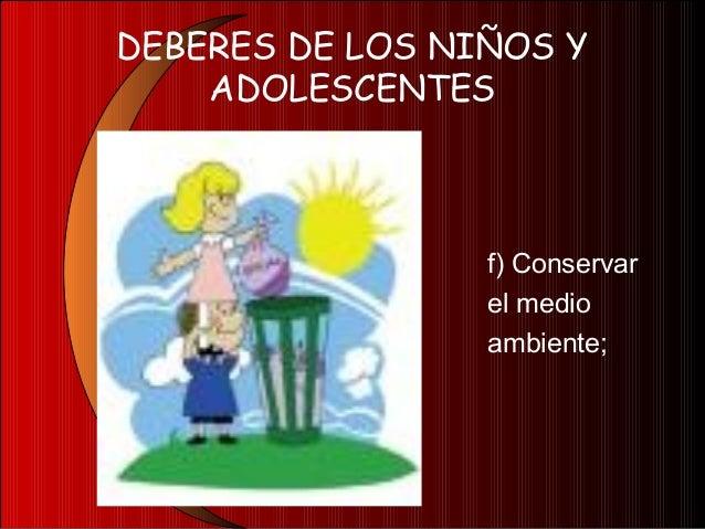DEBERES DE LOS NIÑOS YADOLESCENTESg) Cuidar su saludpersonal
