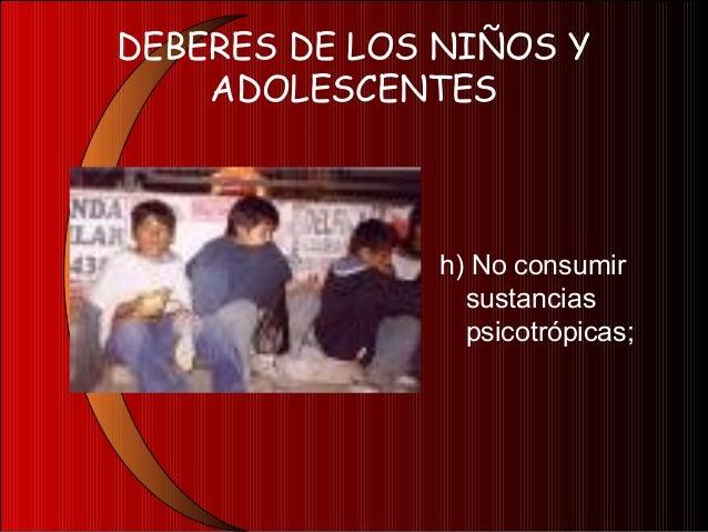DEBERES DE LOS NIÑOS YADOLESCENTESi) Respetar las ideas ylos derechos de losdemás, así como lascreencias religiosasdistint...