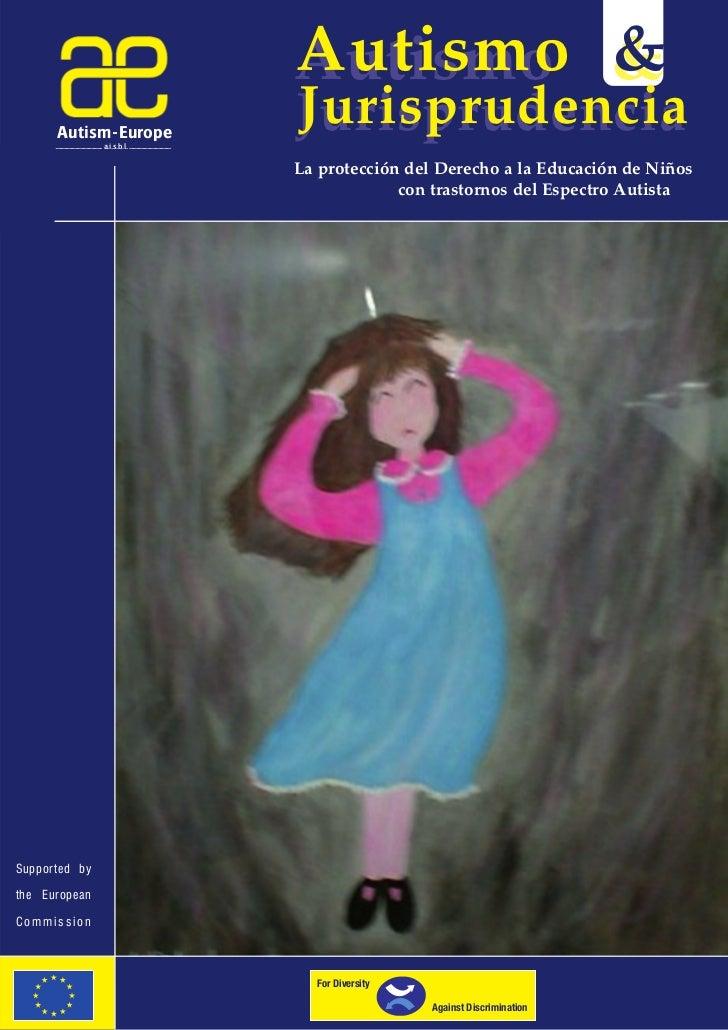 Autismo &                             Autismo       Autism-Europe                a.i.s.b.l.                             Ju...