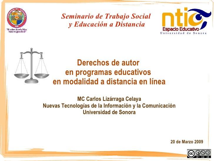 Seminario de Trabajo Social  y Educación a Distancia Derechos de autor  en programas educativos  en modalidad a distancia ...