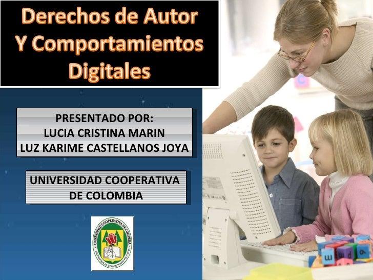 PRESENTADO POR: LUCIA CRISTINA MARIN LUZ KARIME CASTELLANOS JOYA UNIVERSIDAD COOPERATIVA  DE COLOMBIA