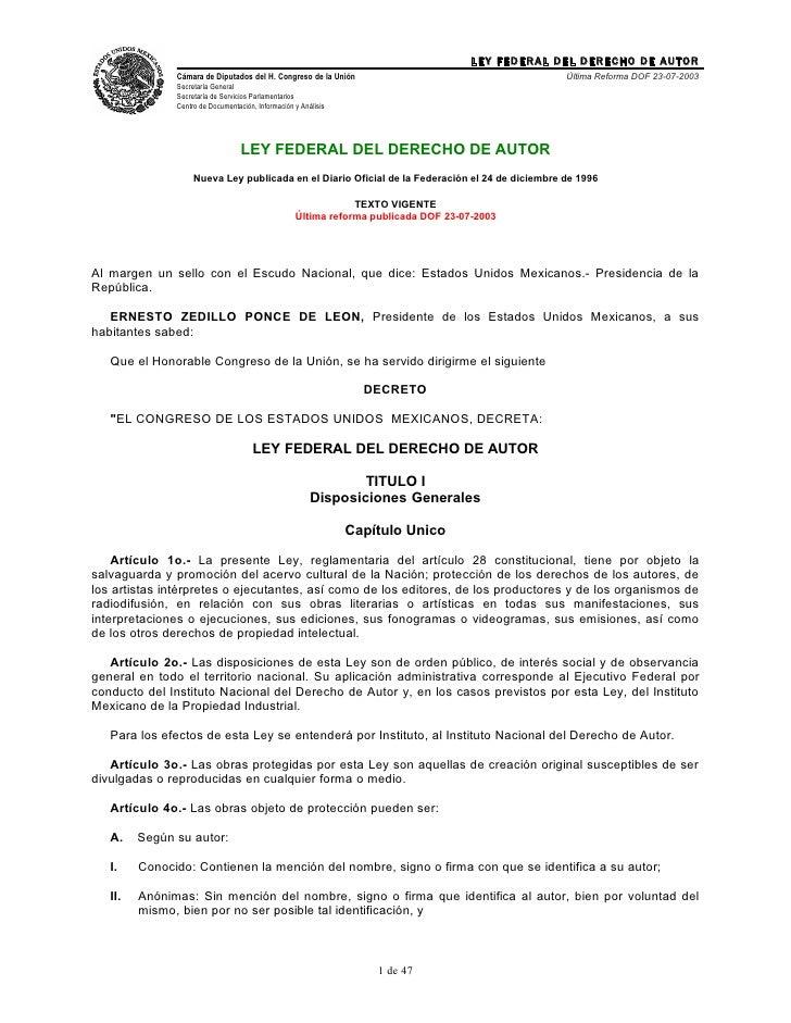 LEY FEDERAL DEL DERECHO DE AUTOR                Cámara de Diputados del H. Congreso de la Unión                           ...
