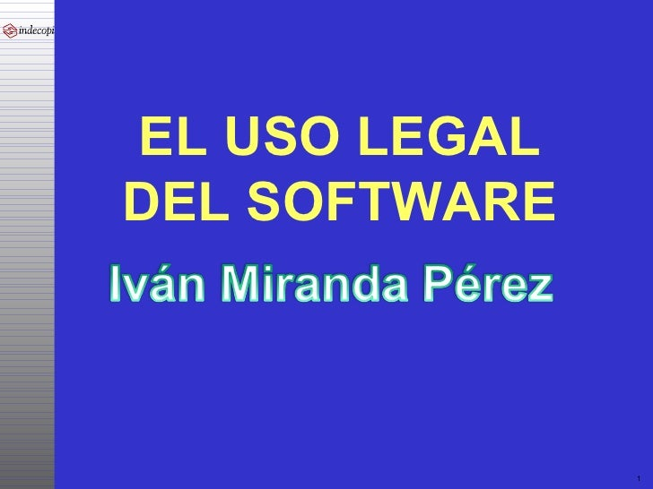 EL USO LEGAL DEL SOFTWARE