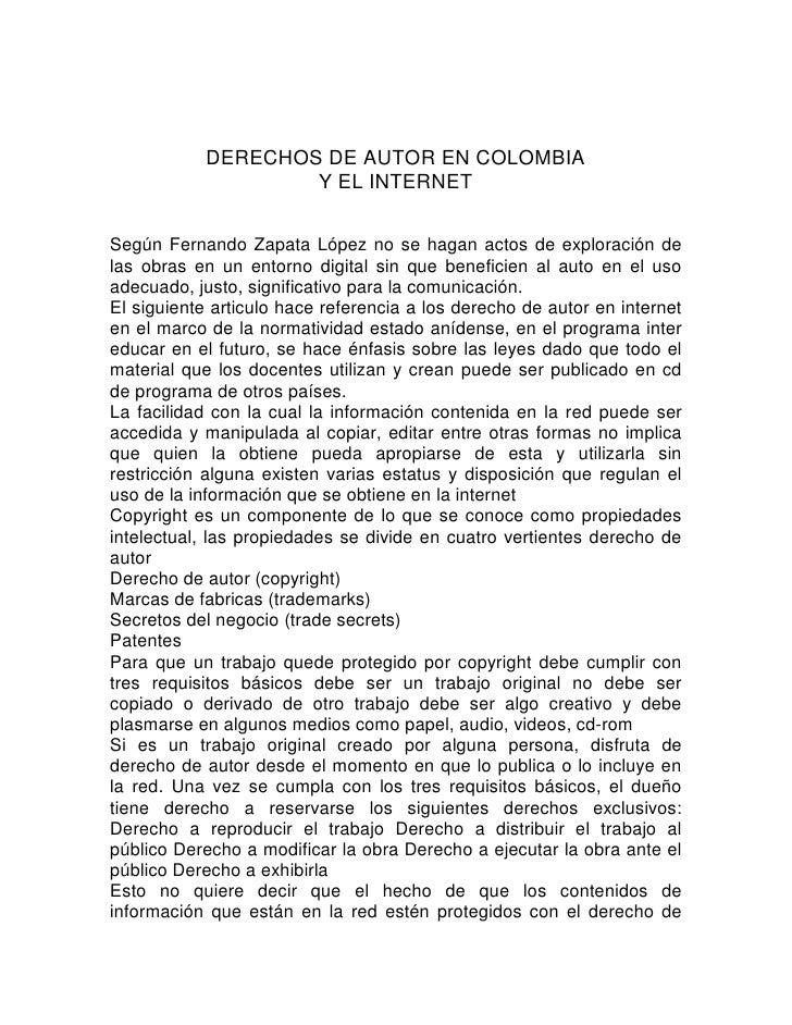 DERECHOS DE AUTOR EN COLOMBIA                    Y EL INTERNETSegún Fernando Zapata López no se hagan actos de exploración...