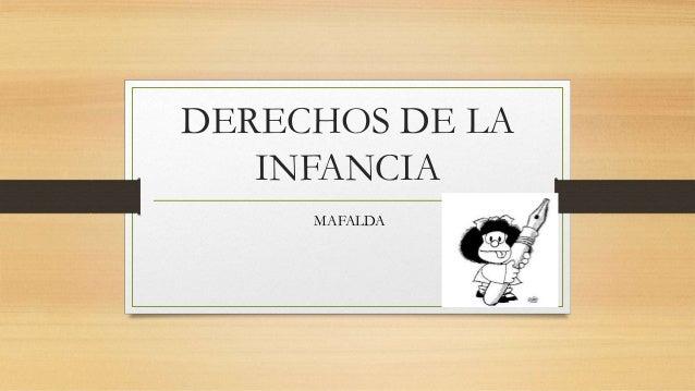 DERECHOS DE LA INFANCIA MAFALDA