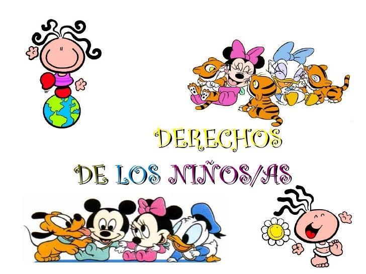 DERECHOS DE LOS NIÑOS/AS