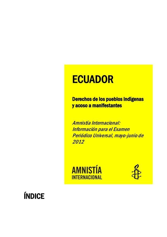 ECUADOR         Derechos de los pueblos indígenas         y acoso a manifestantes         Amnistía Internacional:         ...